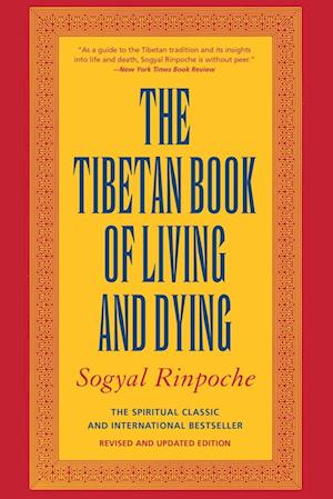 The Tibetan Book of Living and Dying af Andrew Harvey, Sogyal Rinpoche, Patrick Gaffney