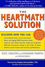 The Heartmath Solution af Doc Lew Childre, Howard Martin, Donna Beech