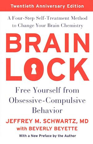 Bog, paperback Brain Lock af Jeffrey M. Schwartz