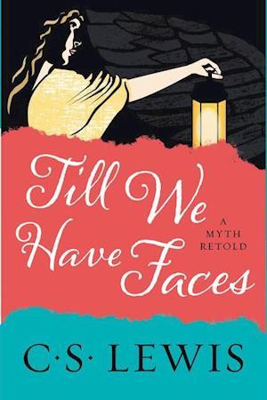 Bog, paperback Till We Have Faces af C. S. Lewis