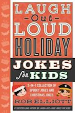 Laugh-out-Loud Holiday Jokes for Kids (Laugh out loud Jokes for Kids)