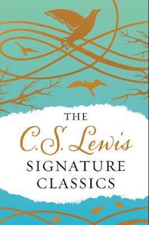 Bog, hardback The C. S. Lewis Signature Classics af C. S. Lewis