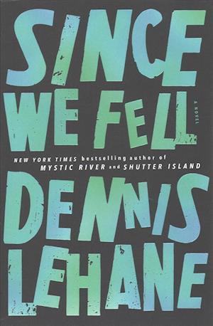 Bog, paperback Since We Fell af Dennis Lehane