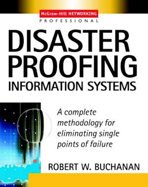 Disaster Proofing Information Systems af Robert Buchanan