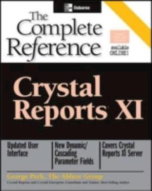 Crystal Reports XI: The Complete Reference af George Peck