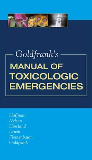 Goldfrank's Manual of Toxicologic Emergencies af Lewis Nelson