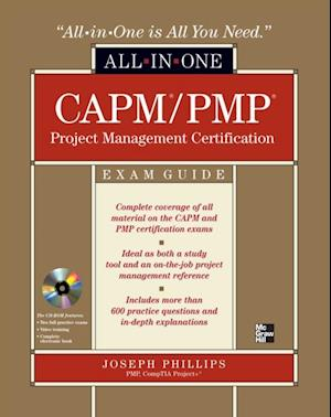 CAPM/PMP Project Management All-in-One Exam Guide af Joseph Phillips