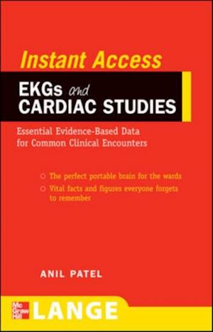 LANGE Instant Access EKGs and Cardiac Studies af Anil Patel