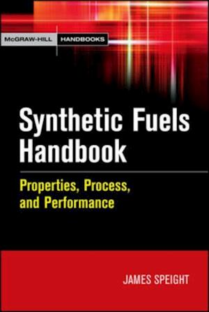 Synthetic Fuels Handbook af James Speight