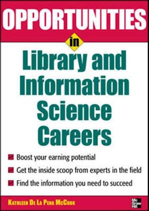 Opportunities in Library and Information Science af Kathleen De LA Pena McCook