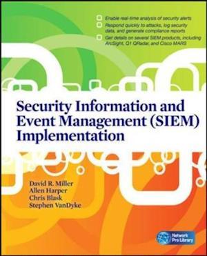 Security Information and Event Management (SIEM) Implementation af Stephen, Shon, Chris Miller