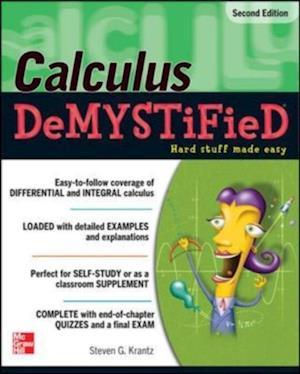 Calculus DeMYSTiFieD, Second Edition af Steven G. Krantz