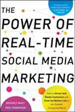Power of Real-Time Social Media Marketing: How to Attract and Retain Customers and Grow the Bottom Line in the Globally Connected World af Teri Macy, Beverly, Thompson