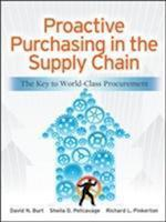 Proactive Purchasing in the Supply Chain af David Burt, Richard Pinkerton