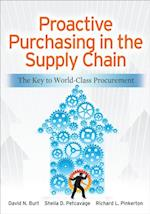 Proactive Purchasing in the Supply Chain: The Key to World-Class Procurement af David Burt