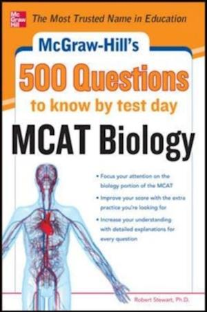 McGraw-Hill's 500 MCAT Biology Questions to Know by Test Day af Robert Stewart