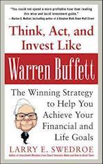 Think, Act, and Invest Like Warren Buffett