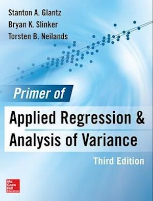 Primer of Applied Regression & Analysis of Variance af Stanton A. Glantz
