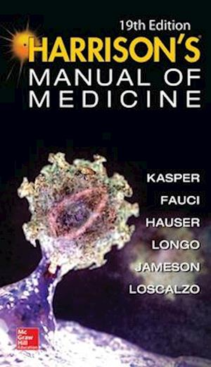 Harrisons Manual of Medicine, 19th Edition af Anthony Fauci, Joseph Loscalzo, Stephen Hauser