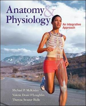 Anatomy & Physiology: an Integrative Approach af Valerie O Loughlin, Michael Mckinley, Theresa Bidle