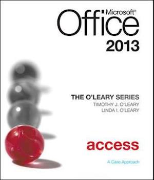 O'Leary Series: Microsoft Office Access 2013, Introductory af Linda I O leary