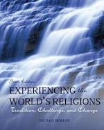 Experiencing the World's Religions af Michael Molloy