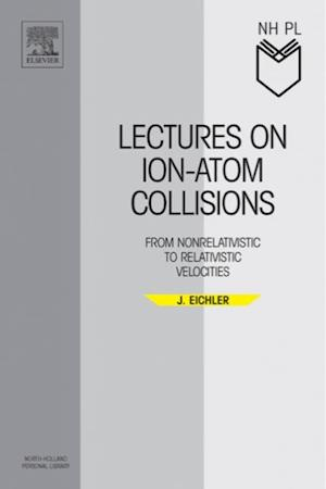 Lectures on Ion-Atom Collisions af Eichler