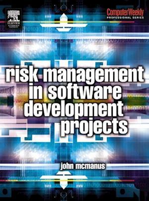 Risk Management in Software Development Projects af John Mcmanus