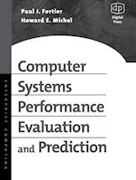 Computer Systems Performance Evaluation and Prediction af Michel