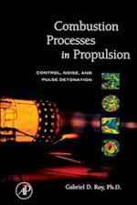 Combustion Processes in Propulsion af Roy