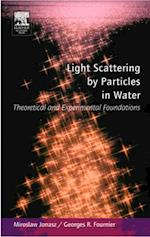 Light Scattering by Particles in Water: Theoretical and Experimental Foundations af Fournier