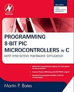 Programming 8-bit PIC Microcontrollers in C af Bates