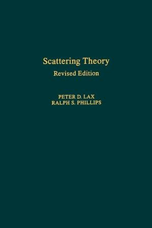Scattering Theory, Revised Edition af Peter D. Lax
