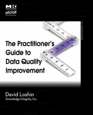 Practitioner's Guide to Data Quality Improvement af David Loshin