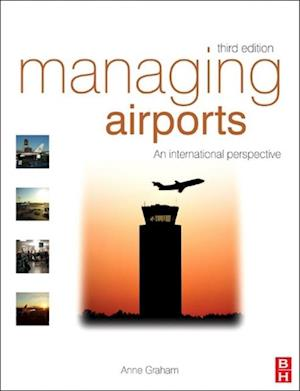Managing Airports af Anne Graham