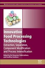 Innovative Food Processing Technologies (Woodhead Publishing Series in Food Science, Technology and Nutrition)