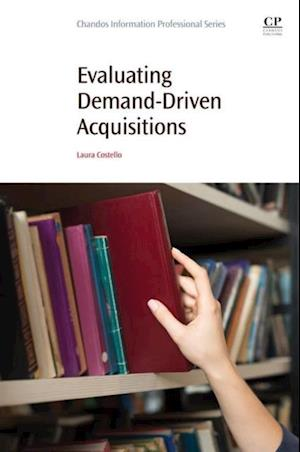 Evaluating Demand-Driven Acquisitions af Laura Costello