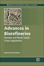 Advances in Biorefineries (Woodhead Publishing Series in Energy)