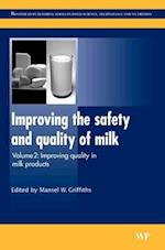 Improving the Safety and Quality of Milk (Woodhead Publishing Series in Food Science, Technology and Nutrition)