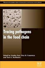 Tracing Pathogens in the Food Chain (Woodhead Publishing Series in Food Science, Technology and Nutrition)