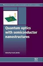 Quantum Optics with Semiconductor Nanostructures (Woodhead Publishing Series in Electronic and Optical Materials)