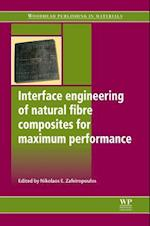 Interface Engineering of Natural Fibre Composites for Maximum Performance (Woodhead Publishing Series in Composites Science and Enginee)