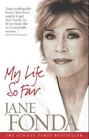 My Life So Far af Jane Fonda
