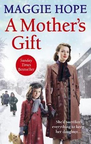 A Mother's Gift af Maggie Hope
