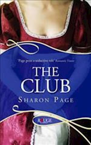 The Club: A Rouge Regency Romance af Sharon Page