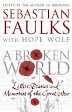 A Broken World af Sebastian Faulks
