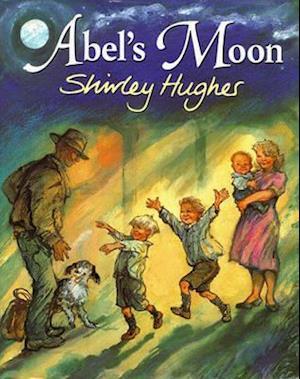 Abel's Moon af Shirley Hughes