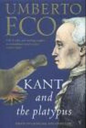 Kant and the Platypus af Umberto Eco