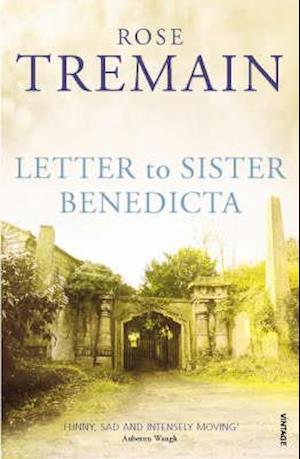 Letter to Sister Benedicta af Rose Tremain