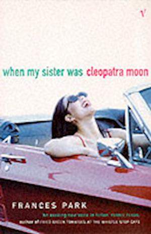 When My Sister Was Cleopatra Moon af Frances Park